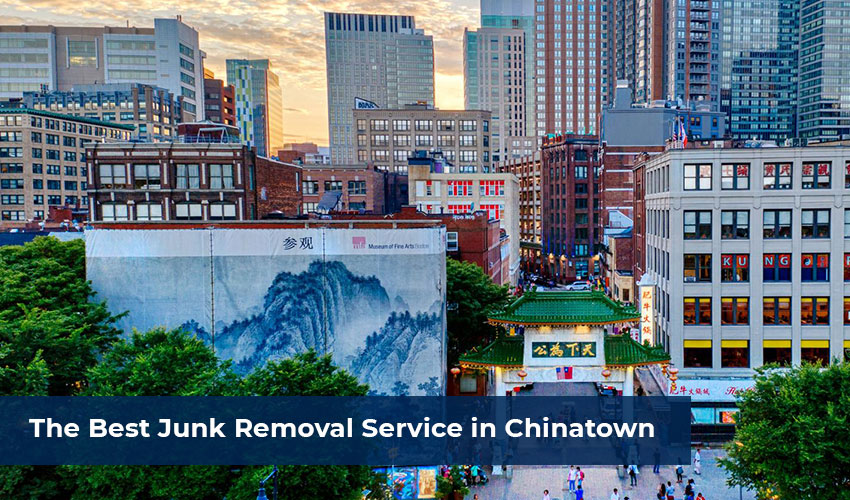 The-Best-Junk-Removal-Service-in-Chinatown