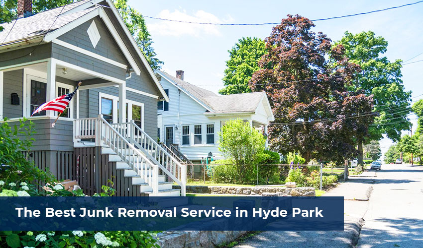 The-Best-Junk-Removal-Service-in-Hyde-Park