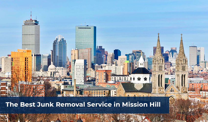 The-Best-Junk-Removal-Service-in-Mission-Hill