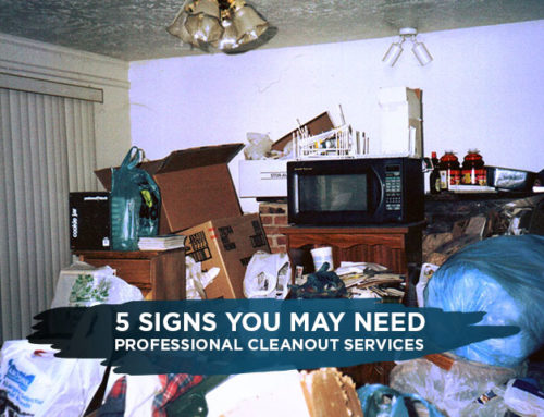 5 Signs You May Need Professional Cleanout Services