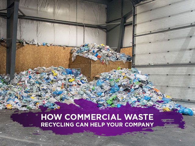 How-Commercial-Waste-Recycling-Can-Help-Your-Company