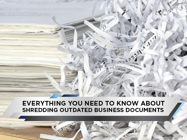 Everything-You-Need-to-Know-About-Shredding-Outdated-Business-Documents