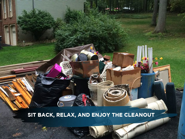 Sit Back, Relax, and Enjoy the Cleanout