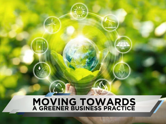 Moving Towards a Greener Business Practice