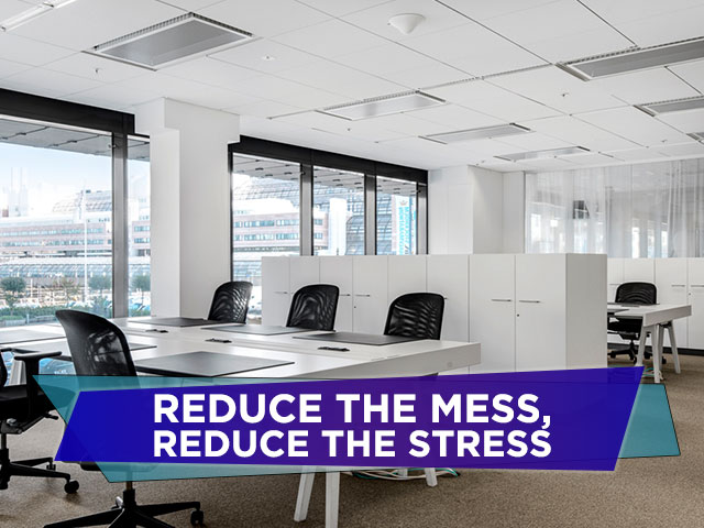 Reduce the Mess, Reduce the Stress